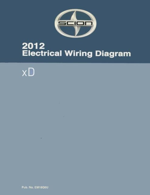 2012 Scion Xd Wiring Diagrams Schematics Layout Factory Oem