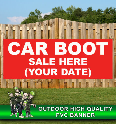 CAR BOOT SALE HERE MARKET CUSTOM DATE BANNER PROMOTIONAL PVC VARIOUS SIZES