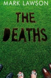 The-Deaths-By-Mark-Lawson-9781447235682