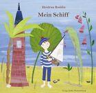 Mein Schiff von Heidrun Boddin (2011, Kunststoffeinband)