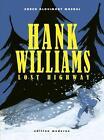 Hank Williams von Glosimodt Soren Mosdal (2011, Gebundene Ausgabe)