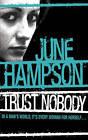 Trust Nobody by June Hampson (Paperback, 2007)