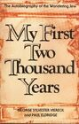 My First Two Thousand Years: The Autobiography of the Wandering Jew by Paul Eldridge, George Sylvester Viereck (Paperback, 2001)