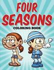 Four Seasons Coloring Book by Angela F Richardson (Paperback / softback, 2015)