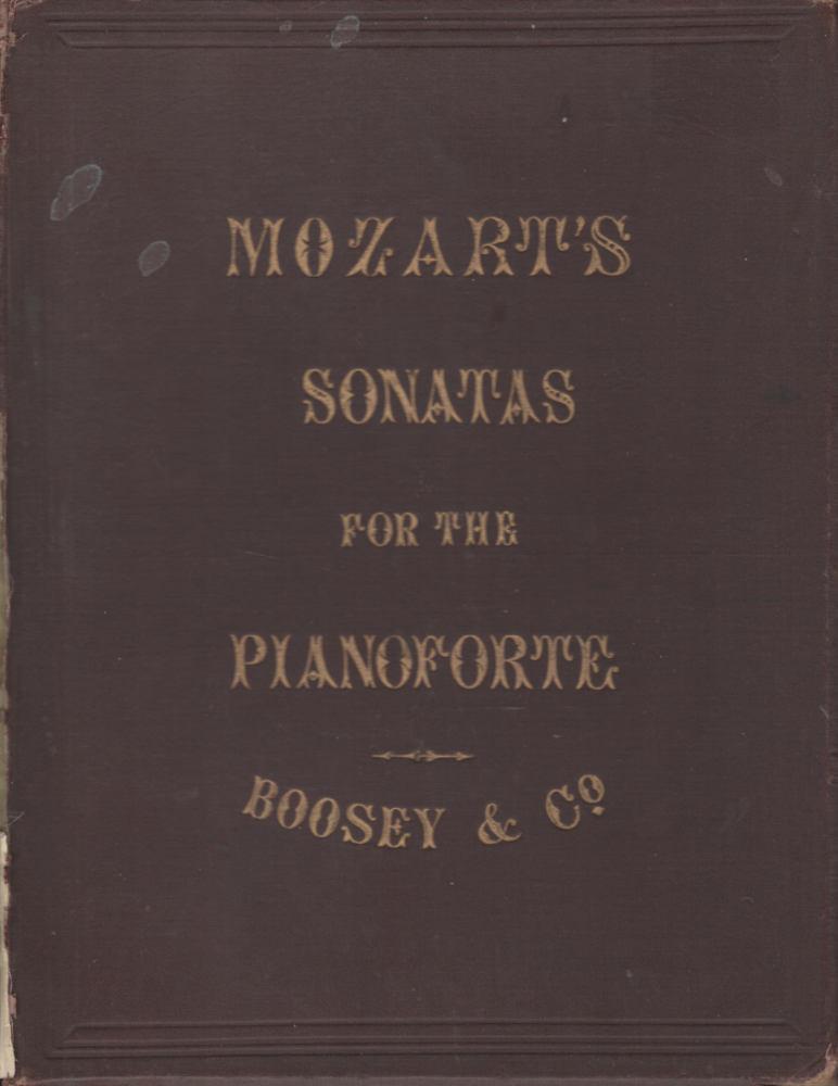 MOZARTS SONATAS FOR THE PIANO FORTE Complete Edition in One Volume c.1882 V RARE