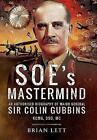 SOE's Mastermind von Brian Lett (2016, Gebundene Ausgabe)