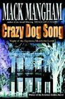 Crazy Dog Song: Night of the Equinox/March the Lamb by Mack Mangham (Paperback / softback, 2002)