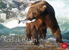 Kodiak-Bären von Hansruedi Weyrich (2013, Gebundene Ausgabe)