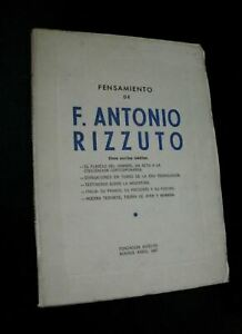 PENSAMIENTO DE F.ANTONIO RIZZUTO cinco escritos ineditos /Fundacion Rizzuto 2967