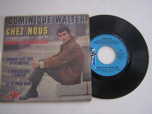 EP-45-TOURS-VINYLE-4-T-DOMINIQUE-WALTER-CHEZ-NOUS-EUROVISION-VG-EX