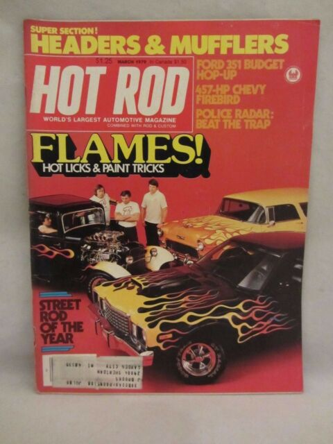 Hot Rod Magazine - March 1979 ,  Flames ! Hot Licks & Paint Tricks  GC   (917)