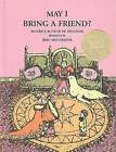 May I Bring a Friend? by Beatrice Schenk de Regniers (Hardback, 1989)