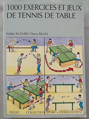 1000 Exercices Et Jeux De Tennis De Table Walter Bucher Harry
