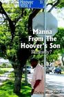 Manna From The Hoover's Son 9781414012438 by Delvin R. Arnold Book