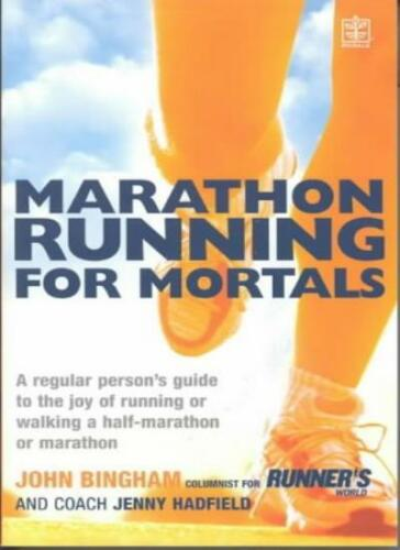 1 of 1 - Marathon Running For Mortals: An ordinary mortal's guide to the joy of running,