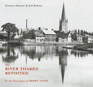 The-River-Thames-Revisited-In-the-Footsteps-of-Henry-Taunt-Diprose-Graham-amp-R