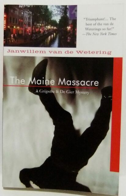 The Maine Massacre Janwillem Van De Wetering crime mystery fiction soho book