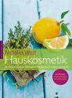 Hauskosmetik von Natalia Wolf (2012, Gebundene Ausgabe)