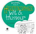Herefordshire Wit & Humour by Leo Goodrich (Paperback, 2015)