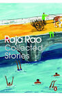 Raja Rao: Collected Stories by Raja Rao (Paperback, 2014)