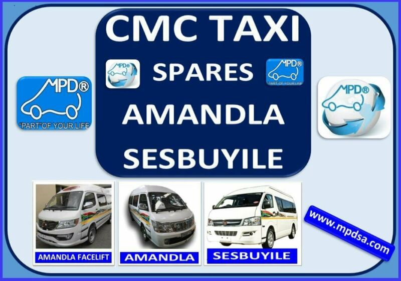 CMC TAXI SPARES - AMANDLA AND SESBUYILE PARTS FOR ALL YOUR NEED - CALL NOW