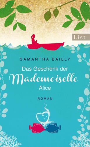 1 von 1 - Das Geschenk der Mademoiselle Alice von Samantha Bailly (2015, Taschenbuch)
