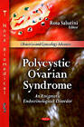 Polycystic Ovarian Syndrome: An Enigmatic Endrocrinological Disorder by Nova Science Publishers Inc (Hardback, 2011)