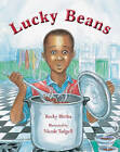 Lucky Beans by Becky Birtha (Hardback, 2010)