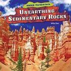 Unearthing Sedimentary Rocks by Willa Dee (Hardback, 2014)