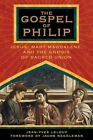 The Gospel of Philip Jesus Mary Magdalene and ... Needleman Jacob 1594770220