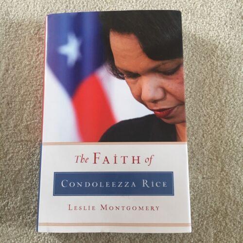 1 of 1 - LESLIE MONTGOMERY. THE FAITH OF CONDOLEEZZA RICE. HARDCOVER WJACK 9781581347999