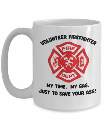 Volunteer Firefighter Mug Fun Volunteer Gifts Gift Fir Him Gift For Husband