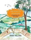 The Story of Yelverton: A Fictional Story of the Life of the Yabbie by Wendy Williams (Paperback / softback, 2013)