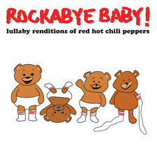 Rockabye Baby! - Lullaby Renditions of Red Hot Chili Peppers [New CD] Jewel Case