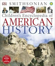 Children's Encyclopedia of American History by Dorling Kindersley Publishing Staff (2014, Hardcover)