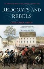 Redcoats and Rebels:American Revolution Through British Eyes PB Very Good