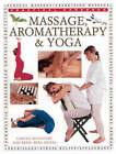 Massage, Aromatherapy and Yoga by Mira Mehta, Jim Reed, Carole McGivery (Paperback, 2000)