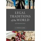 Legal Traditions of the World: Sustainable Diversity in Law by H. Patrick Glenn (Paperback, 2014)