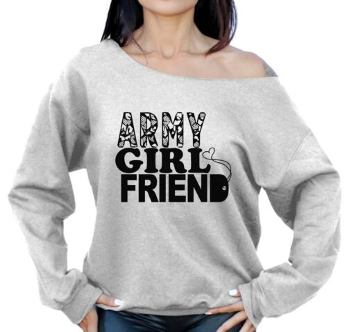 Army Girlfriend Sweatshirt Off The Shoulder Proud Army Girlfriend Sweater