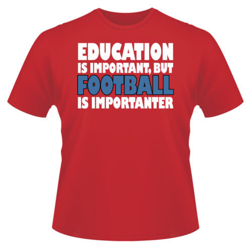 Mens Funny T-Shirt Education Football Ideal Gift or Birthday Present.