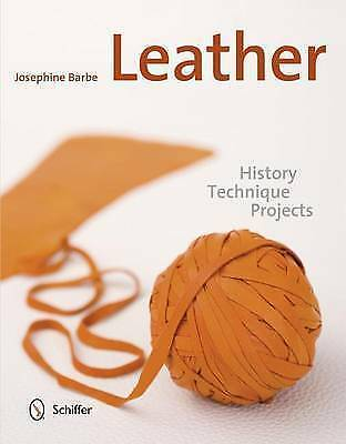 Leather by Josephine Barbe, NEW Book, FREE & FAST Delivery, (Hardcover)