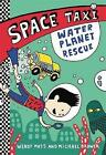 Water Planet Rescue by Michael Brawer, Wendy Mass (Paperback, 2015)