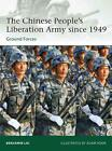 The Chinese People's Liberation Army Since 1949 von Benjamin Lai (2012, Taschenbuch)