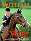 William and Mary by Mary King (Hardback, 1998)