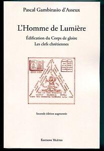 L-039-Homme-de-Lumiere-Edification-du-Corps-de-gloire-Clefs-chretiennes-Gambirasio