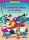 La Seorita Muu Va a la Playa: Thinking Before You Act by Jeff Dinardo (Paperback / softback, 2015)
