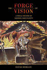 The Forge of Vision: A Visual History of Modern Christianity by David Morgan (Hardback, 2015)