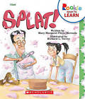 Splat! by Mary Margaret Parez-Mercado (Hardback, 2011)