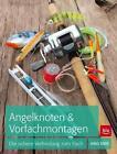 Angelknoten & Vorfachmontagen von Hans Eiber (2015, Kunststoffeinband)