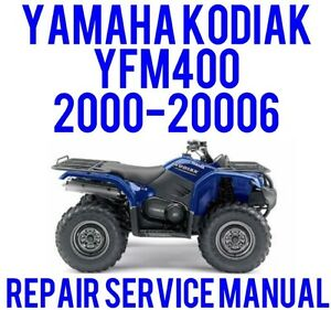 2000 2006 yamaha kodiak yfm400 service repair shop manual 400 on rh ebay com Yamaha Kodiak Repair Manual Yamaha ATV Kodiak 400 Problems